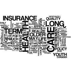 Long term care health insurance a closer look vector