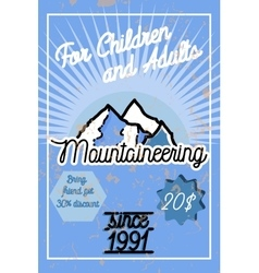 Color vintage mountaineering poster vector image