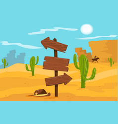 old wooden road sign standing on desert landscape vector image