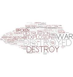 Destroy word cloud concept vector
