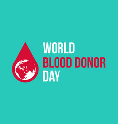 Background of world blood donor day collection vector
