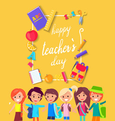 happy teacher s day colorful bright poster vector image vector image