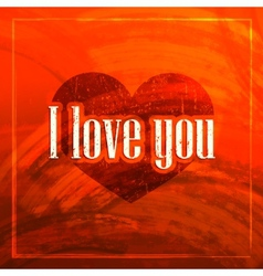 I love you abstract grunge background for web or vector image