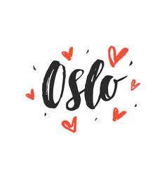 Oslo modern city hand written brush lettering vector