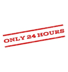 Only 24 hours watermark stamp vector
