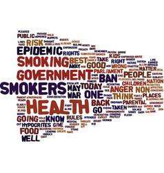 Epidemic of anger as smokers go to war text vector