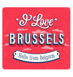 Vintage greeting card from brussels vector