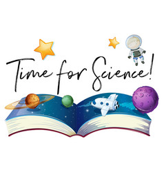 Phrase time for science with planets in galaxy vector