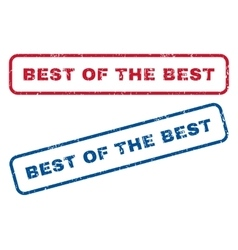 Best Of The Best Rubber Stamps vector image vector image