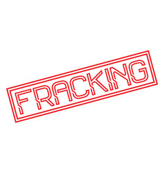 Fracking stamp typographic stamp vector
