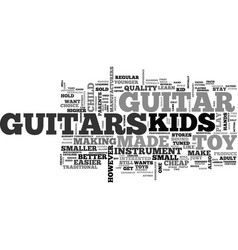Why buy a kids guitar text word cloud concept vector
