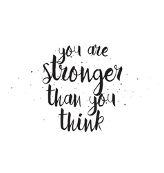 You are stronger than you think inscription vector