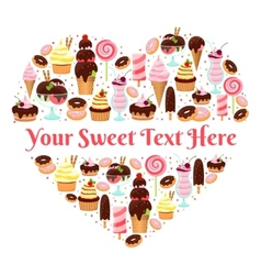 I love sweets heart shaped design vector