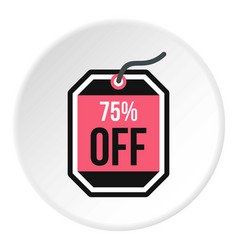 Sale tag 75 percent off icon circle vector