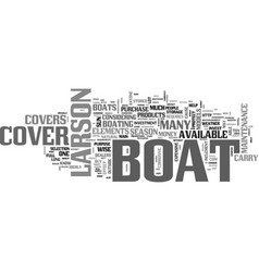 why buy a larson boat cover text word cloud vector image