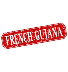 French guiana red square grunge retro style sign vector