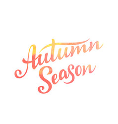 autumn season lettering hand drawn composition vector image