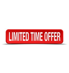 Limited time offer red 3d square button isolated vector