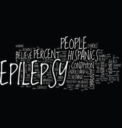 Epilepsy and the hispanic community text vector