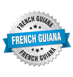 French guiana round silver badge with blue ribbon vector