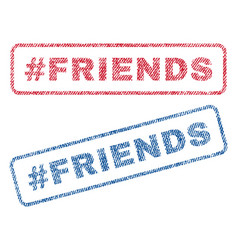 Hashtag friends textile stamps vector