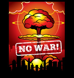 Vintage no war poster with explosion of vector
