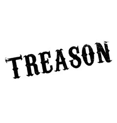 Treason rubber stamp vector
