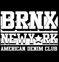 Bronx new york typography t-shirt graphics vector