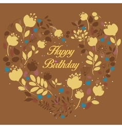 Floral yellow heart with text happy birthday vector