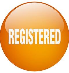 Registered orange round gel isolated push button vector