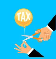 businessman hand cutting tax balloon string vector image