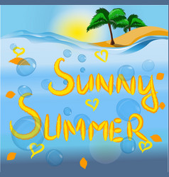 text sunny summer sea in the background vector image vector image
