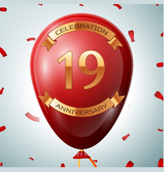 Red balloon with golden inscription nineteen years vector