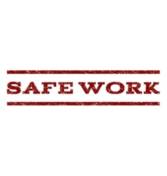 Safe work watermark stamp vector
