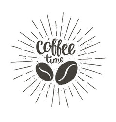 coffee time lettering with beans and sun rays vector image