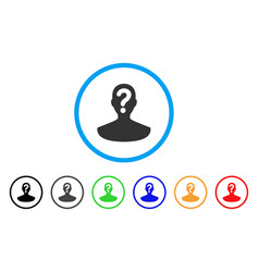 Unknown person rounded icon vector
