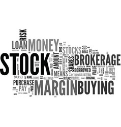why buy stocks on margin text word cloud concept vector image