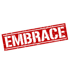 Embrace square grunge stamp vector