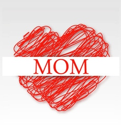 Mom on a red scribbled heart vector