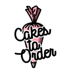 Color vintage cakes to order emblem vector