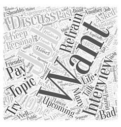 Job interviews what you shouldnt discuss word vector