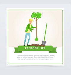 ecol life concept with man character planting a vector image vector image