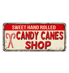 candy cane shop vintage rusty metal sign vector image vector image