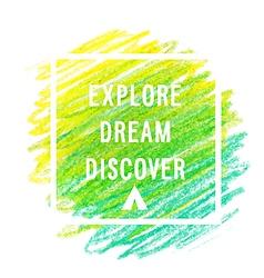 Motivation poster explore dream discover vector