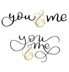 set of you and me text on white background hand vector image vector image