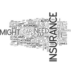 Auto insurance fraud text word cloud concept vector