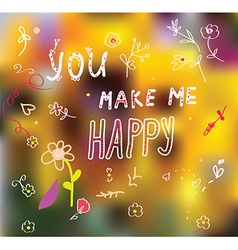 You make me happy - romantic card vector