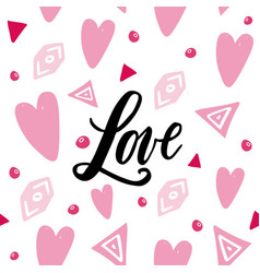 Handwritten love word on abstrackt background vector