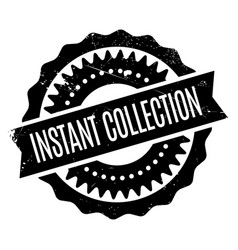 Instant collection rubber stamp vector
