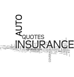 auto insurance quotes text word cloud concept vector image vector image